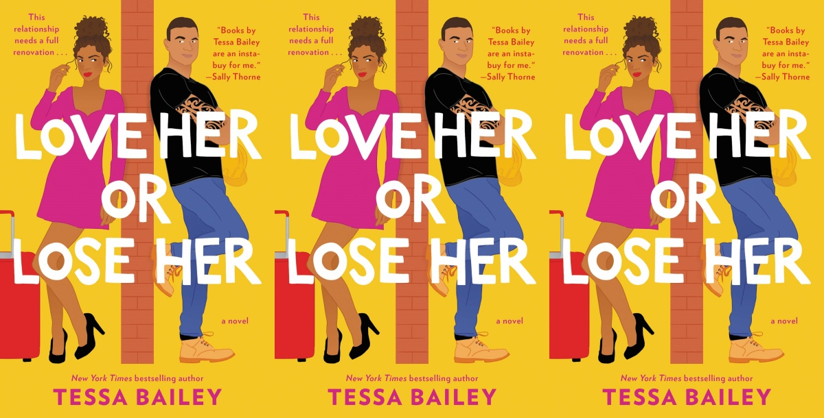 illustrated romance novels, love her or lose her by tessa bailey, books