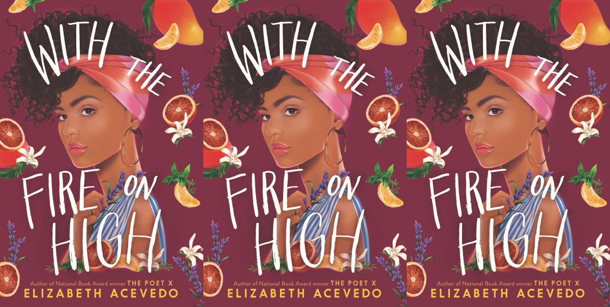 hispanic heritage month books, with the fire on high by elizabeth acevedo, books