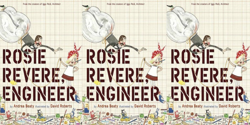 rosie revere, engineer children's book