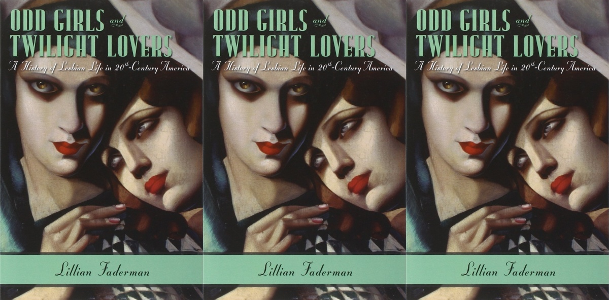 lgbt history month books, odd girls and twilight lovers by lillian faderman, books