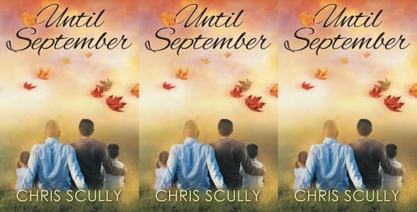 autumn-romance-novels, until september by chris scully, books