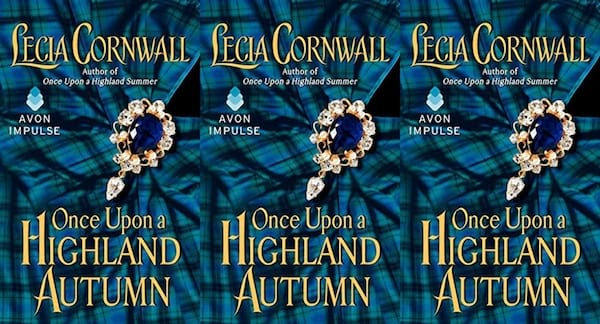 autumn-romance-novels, once upon a highland by lecia cornwall, books