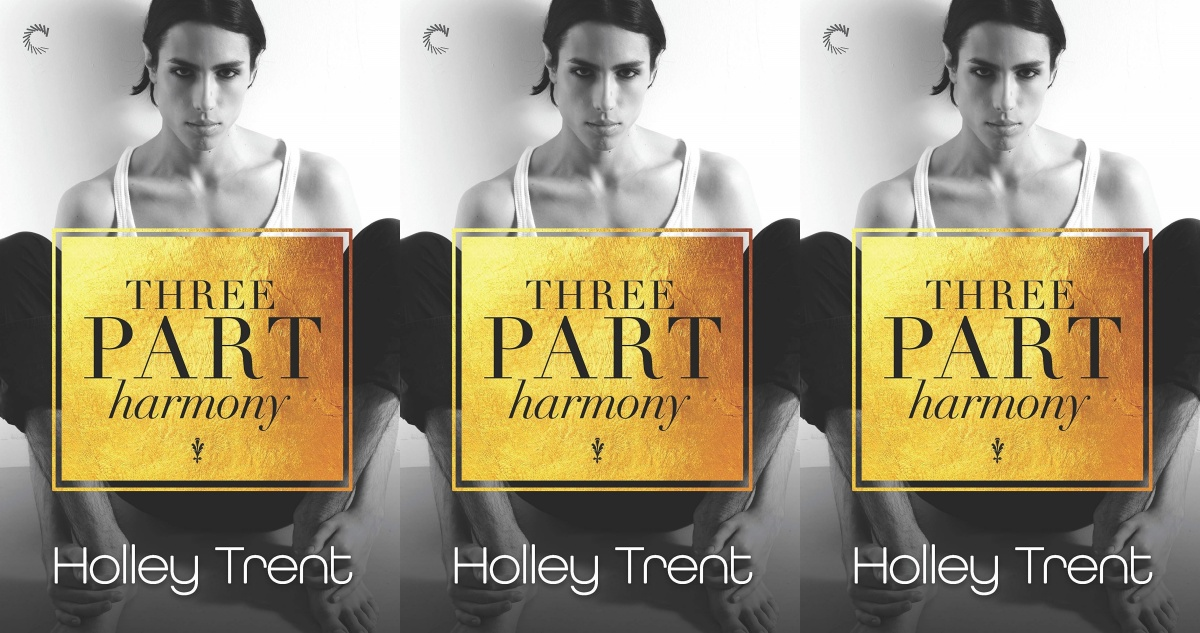 emotional romance novels, three part harmony by holley trent, books