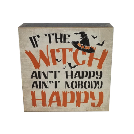 Witch Ain't Happy Tabletop Sign by Ashland® from Michael's