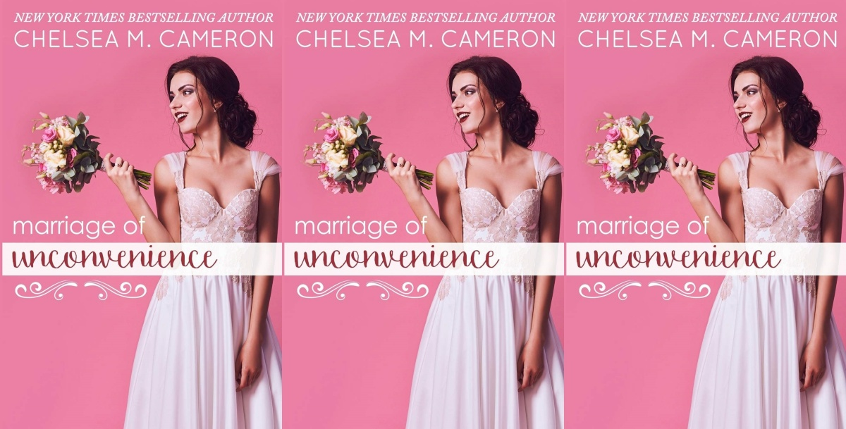 fluffy romance novels, marriage of unconvenience by chelsea m cameron, books