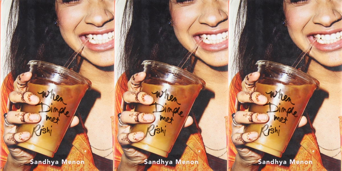 fluffy romance novels, when dimple met rishi by sandhya menon, books