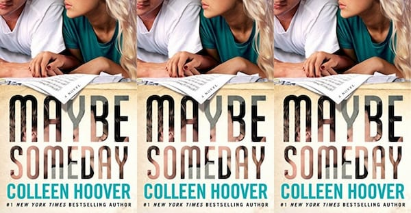 fluffy romance novels, maybe someday by colleen hoover, books