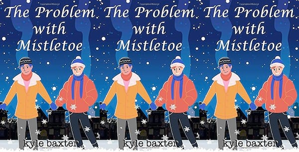 queer christmas novels, the problem with mistletoe by kyle baxter, books