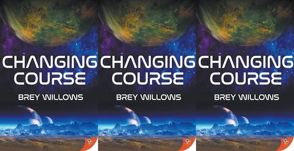 books like star wars, changing course by brey willows, books
