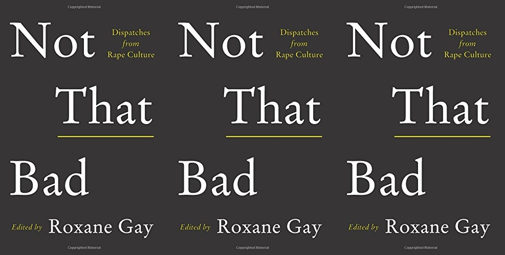 me too books, not that bad by roxane gay, books