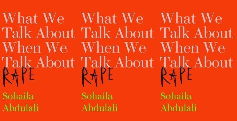 me too books, what we talk about when we talk about rape by sohaila abdulali, books