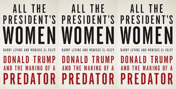 me too books, all the president's women by barry levine and monique el-faizy, books