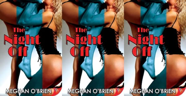 sex worker romance novels, the night off by meghan o'brien, books