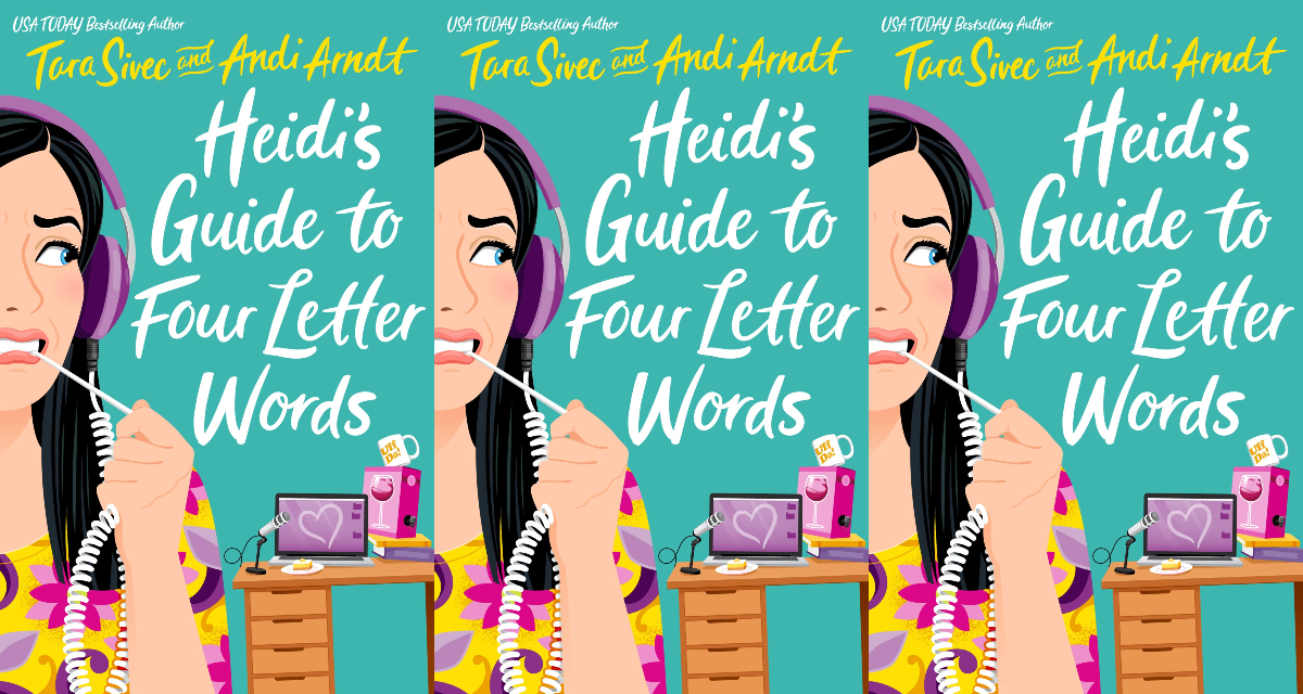 december romance novels, heidi's guide to four letter words by tara sivec and andi arndt, books
