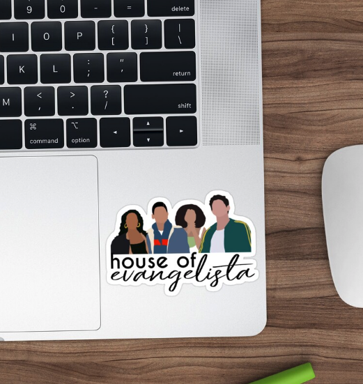 'House of Evangelista' sticker from Redbubble