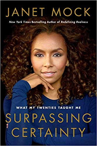 'Surpassing Certainty: What My Twenties Taught Me' by Janet Mock book cover from Amazon