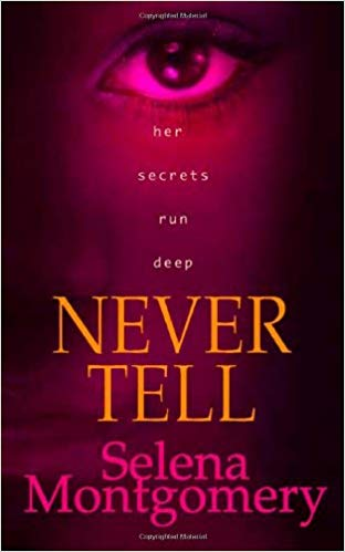 'Never Tell' by Selena Montgomery book cover from Amazon