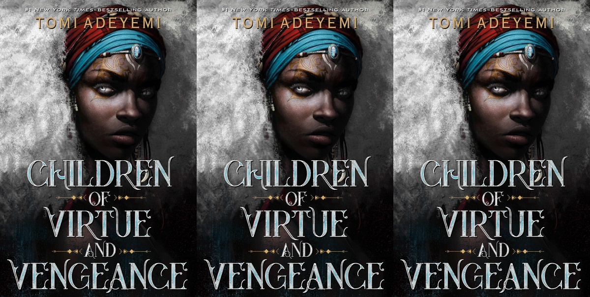december young adult books, children of virtue and vengeance by tomi adeyemi, books