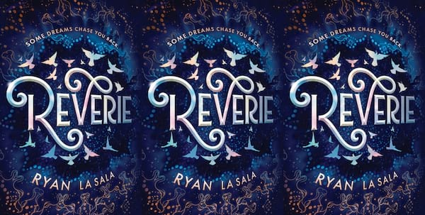 december young adult books, reverie by ryan la sala, books