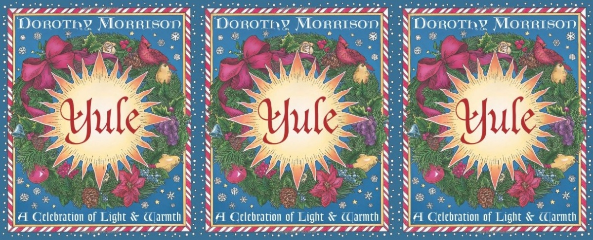 books about with yule, yule by dorothy morrison, books