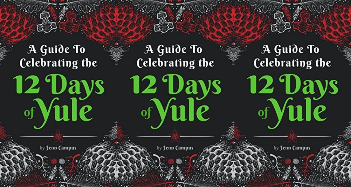 books about yule, a guide to celebrating the 12 days of yule by jenn campus, books