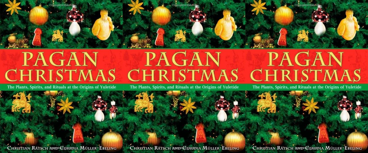 books about yule, pagan christmas by christian ratsch and claudia muller-ebeling, books