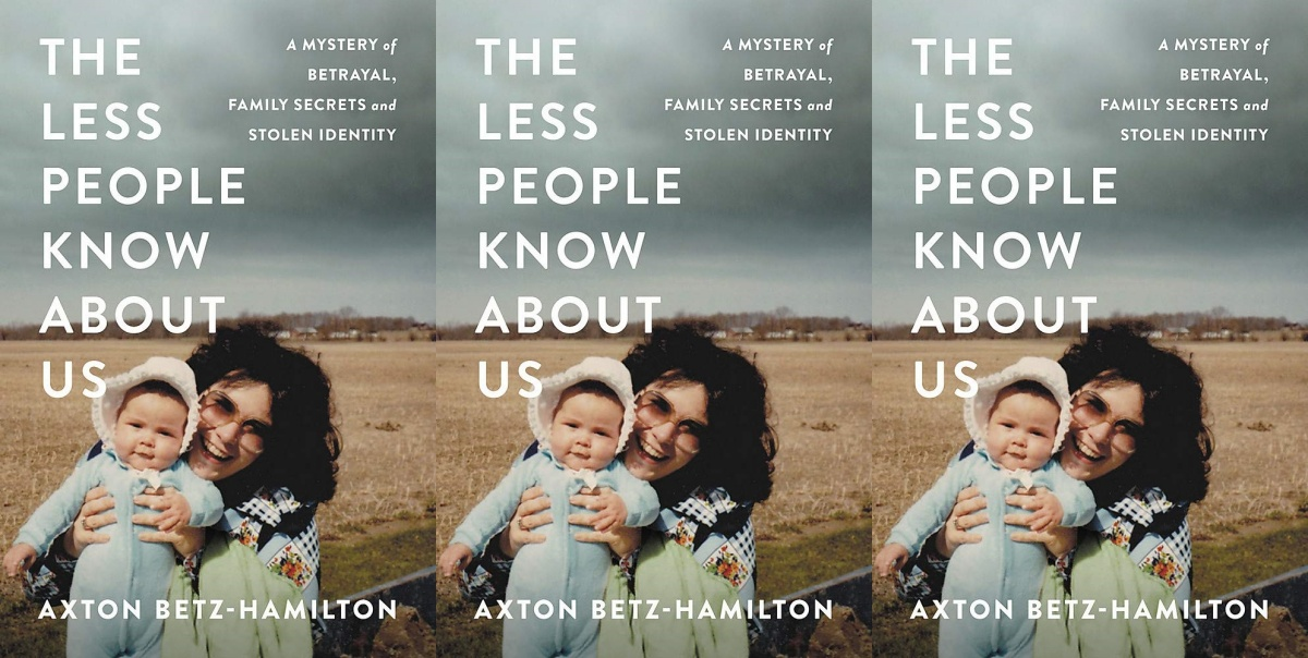 best true crime books of 2019, the less people know about us by axton betz-hamilton, books