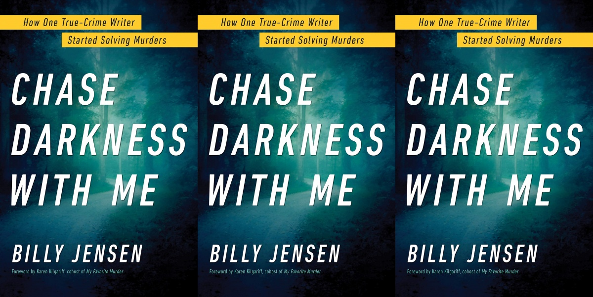 best true crime books of 2019, chase darkness with me by billy jensen, books