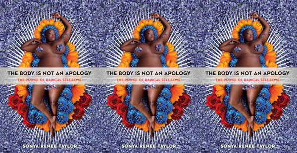 self care books, the body is not an apology by sonya renee taylor, books