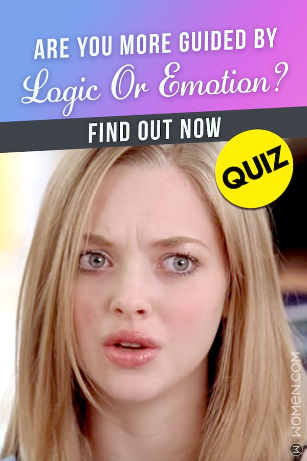 Quiz Are You More Guided By Logic Or Emotion Find Out