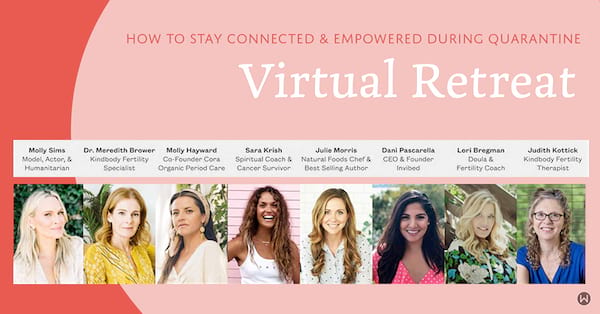 Stay Connected & Empowered During Quarantine With This Free Virtual Retreat