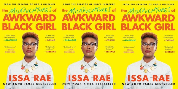 the misadventures of an awkward black girl by issa rae autobiography