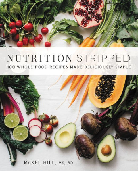 Nutrition Stripped by McKel Hil