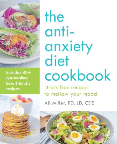 The Anti-Anxiety Diet by Ali Miller