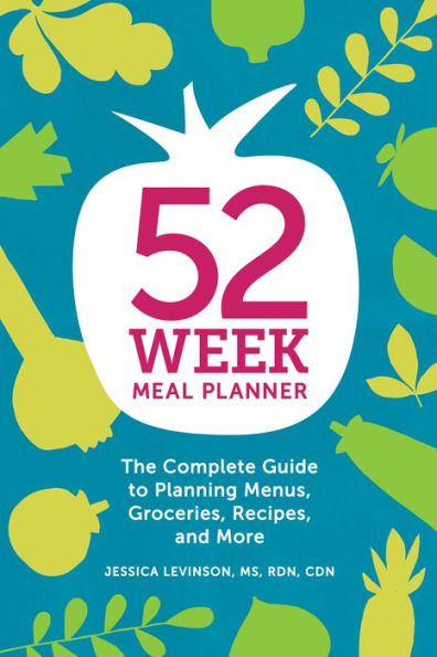 52-Week Meal Planner by Jessica Levinson