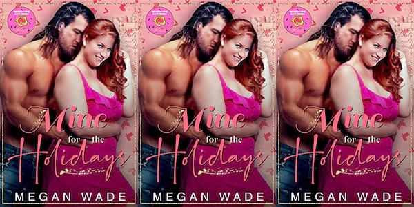 cover of mine for the holidays by megan wade, books