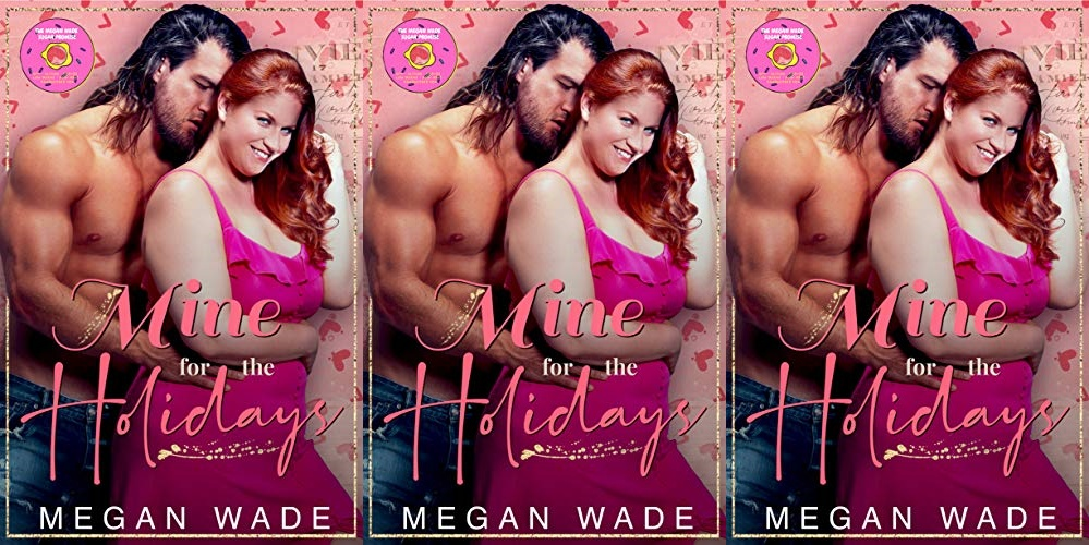 books, cover of mine for the holidays by megan wade