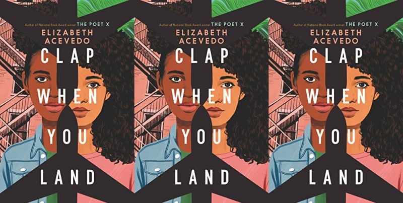 books, cover of the book clap when you land by elizabeth acevedo
