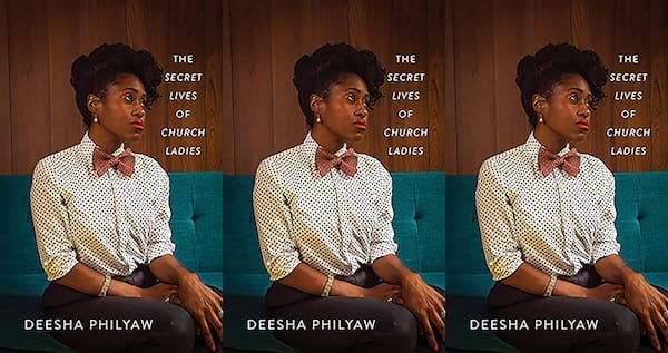 cover of the secret lives of church ladies by deesha philyaw, books