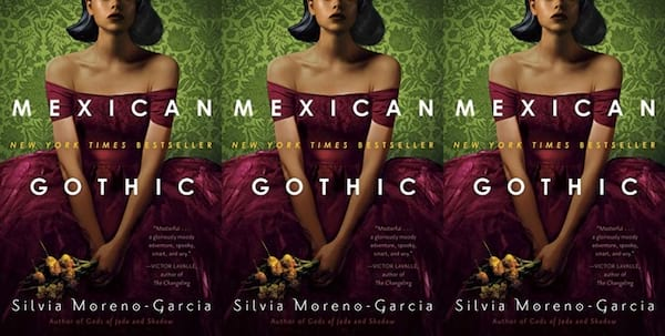 cover of mexican gothic by silvia moreno garcia, books