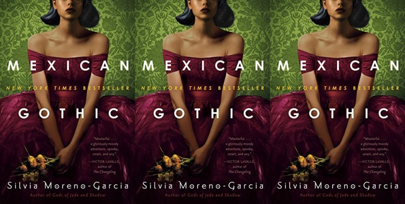 books, cover of mexican gothic by silvia moreno garcia