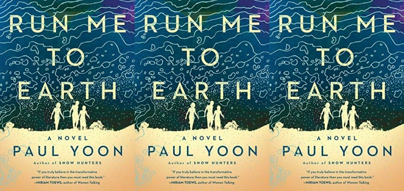 books, cover of run me to earth by paul yoon