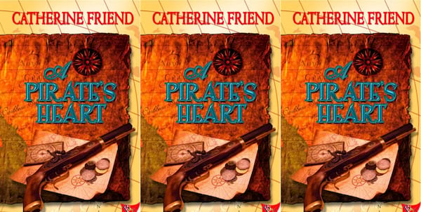 A Pirate's Heart by Catherine Friend, books