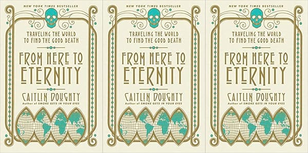 from here to eternity by caitlin doughty, books