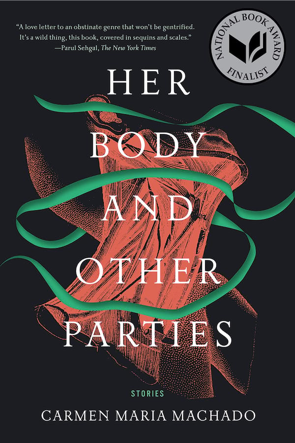 books, her body and other parties by carmen maria machado