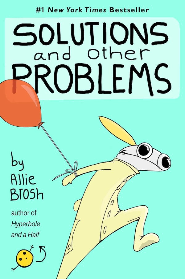 books, allie brosh, solutions and other problems